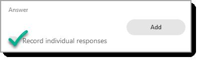 Record Individual Responses checkbox